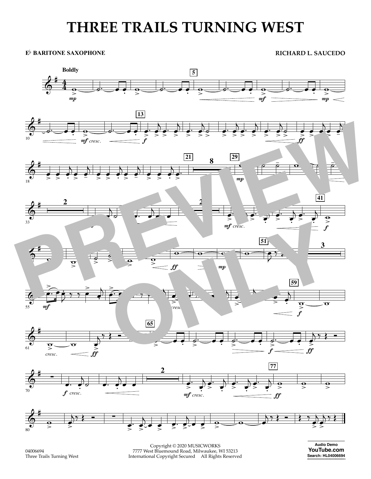 Richard L. Saucedo Three Trails Turning West - Eb Baritone Saxophone sheet music notes and chords. Download Printable PDF.