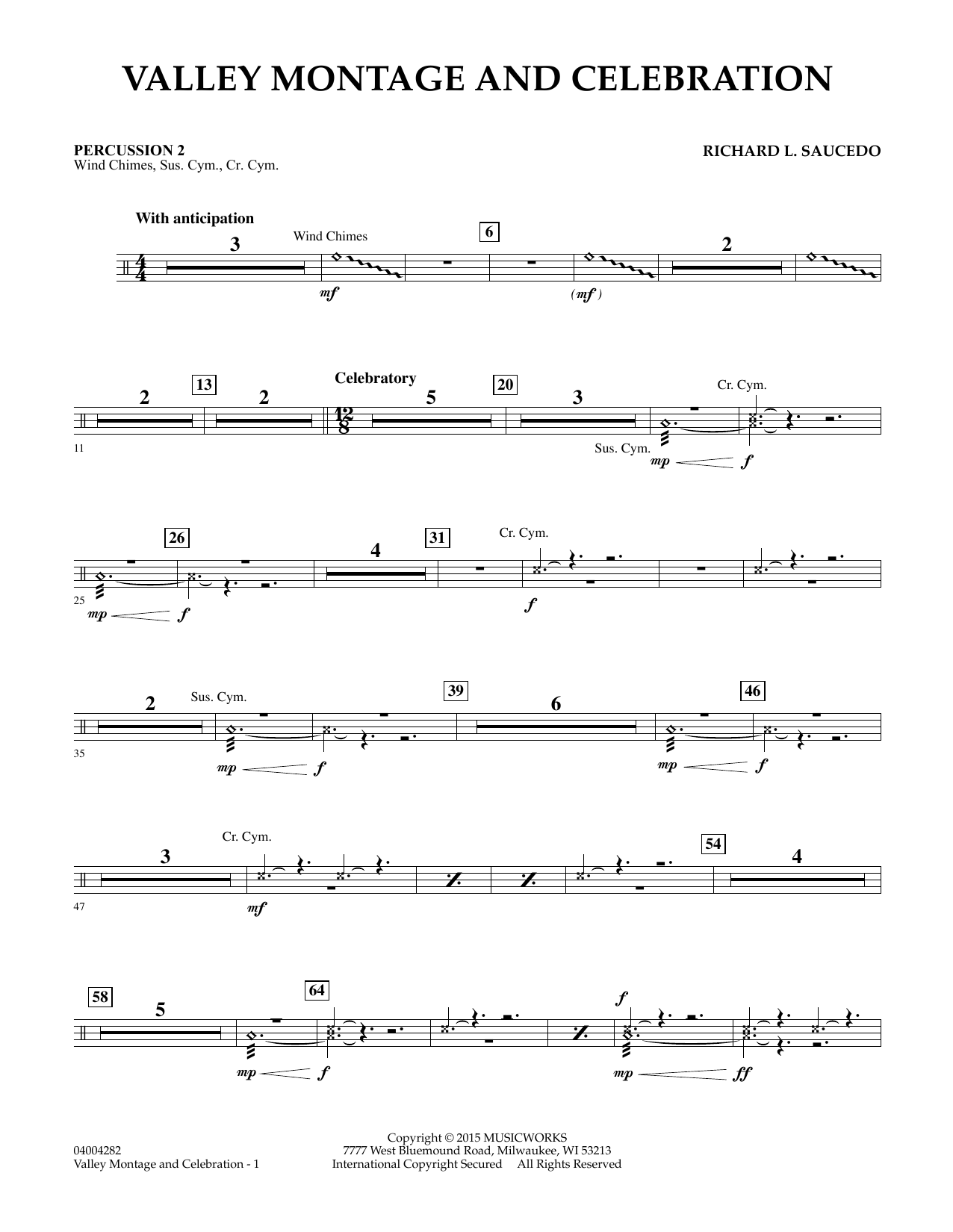 Richard L. Saucedo Valley Montage and Celebration - Percussion 2 sheet music notes and chords. Download Printable PDF.