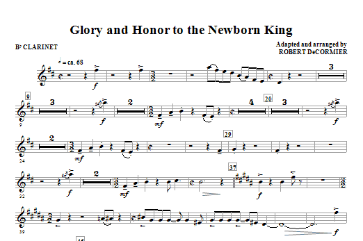 Robert DeCormier Glory And Honor To The Newborn King - Bb Clarinet sheet music notes and chords. Download Printable PDF.