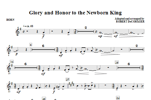 Robert DeCormier Glory And Honor To The Newborn King - F Horn sheet music notes and chords. Download Printable PDF.