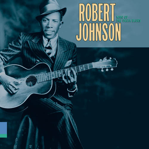 Easily Download Robert Johnson Printable PDF piano music notes, guitar tabs for Piano, Vocal & Guitar (Right-Hand Melody). Transpose or transcribe this score in no time - Learn how to play song progression.