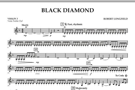 Robert Longfield Black Diamond - Violin 3 (Viola Treble Clef) sheet music notes and chords. Download Printable PDF.