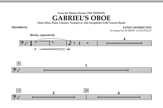 Robert Longfield Gabriel's Oboe (from The Mission) - Trombone sheet music notes and chords. Download Printable PDF.