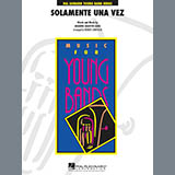 Download Robert Longfield 'Solamente Una Vez - Bb Tenor Saxophone' Printable PDF 1-page score for Latin / arranged Concert Band SKU: 325232.
