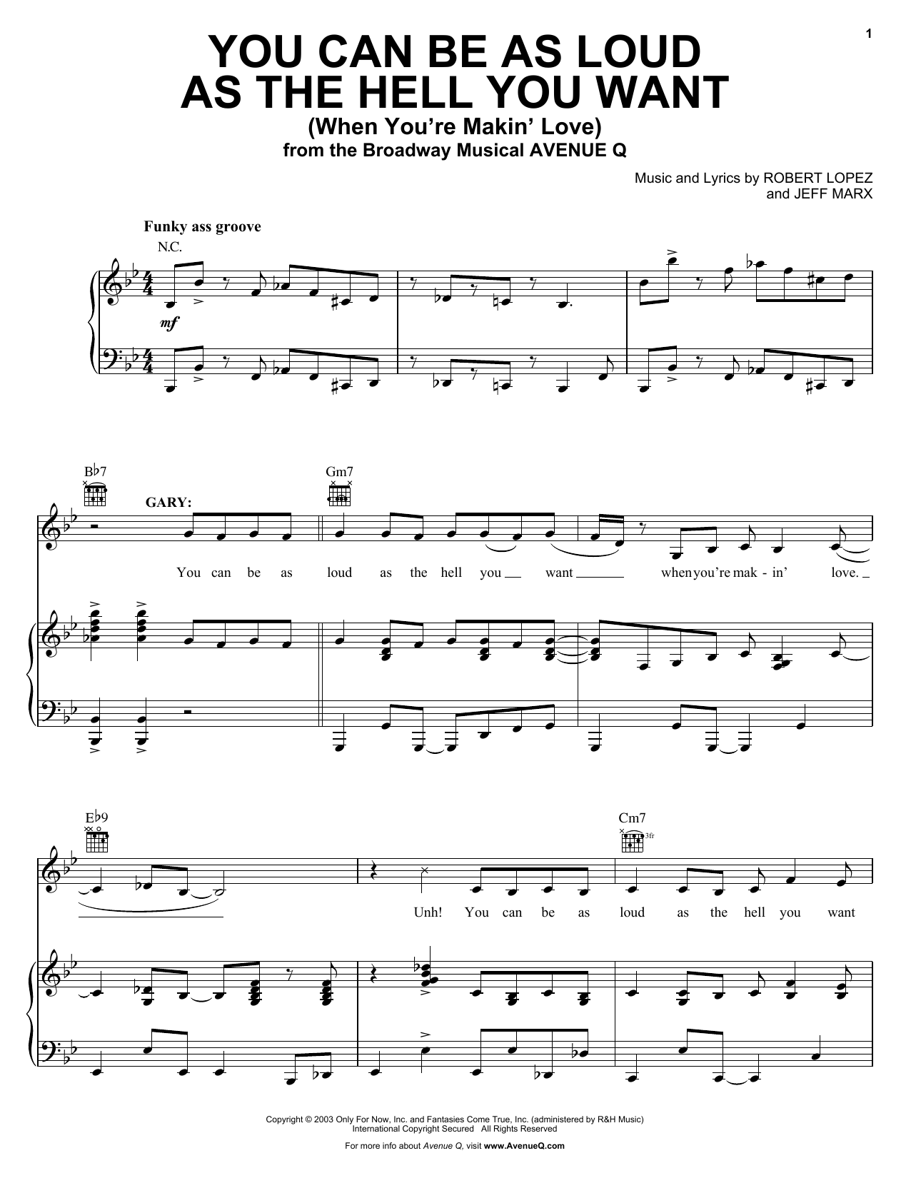 Robert Lopez & Jeff Marx You Can Be As Loud As The Hell You Want (When You're Makin' Love) (from Avenue Q) sheet music notes and chords. Download Printable PDF.