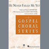 Download Robert Ray 'He Never Failed Me Yet (arr. Keith Christopher)' Printable PDF 11-page score for Concert / arranged TTBB Choir SKU: 426034.