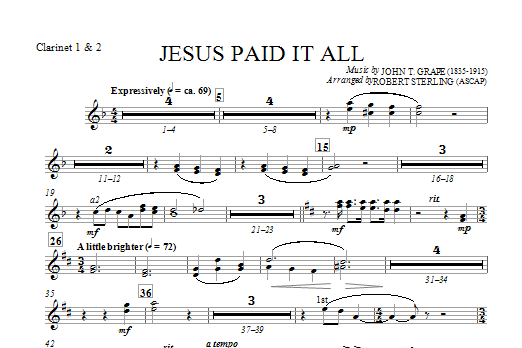 Robert Sterling Jesus Paid It All - Bb Clarinet 1,2 sheet music notes and chords. Download Printable PDF.