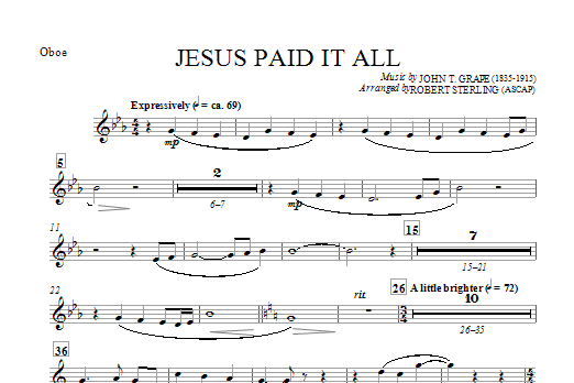 Robert Sterling Jesus Paid It All - Oboe sheet music notes and chords. Download Printable PDF.
