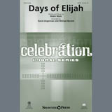 Download Robin Mark 'Days Of Elijah (arr. David Angerman & Michael Barrett)' Printable PDF 15-page score for Sacred / arranged SATB Choir SKU: 407437.