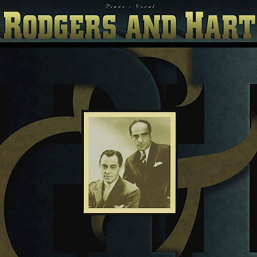 Easily Download Rodgers & Hart Printable PDF piano music notes, guitar tabs for Piano, Vocal & Guitar (Right-Hand Melody). Transpose or transcribe this score in no time - Learn how to play song progression.