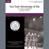 Download or print Rodgers & Hart You Took Advantage of Me (arr. Aaron Dale) Sheet Music Printable PDF 7-page score for Barbershop / arranged TTBB Choir SKU: 406972.