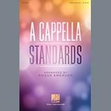 Download Roger Emerson 'A Cappella Standards' Printable PDF 44-page score for Standards / arranged Choir SKU: 410587.