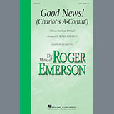 Download or print Roger Emerson Good News, The Chariot's Comin' Sheet Music Printable PDF 11-page score for Gospel / arranged 2-Part Choir SKU: 182451.
