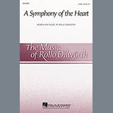 Download or print Rollo Dilworth A Symphony Of The Heart Sheet Music Printable PDF 11-page score for Concert / arranged 2-Part Choir SKU: 97707.