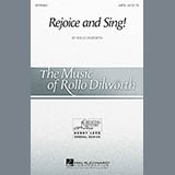 Download or print Rollo Dilworth Rejoice And Sing! Sheet Music Printable PDF 10-page score for Inspirational / arranged 2-Part Choir SKU: 161899.