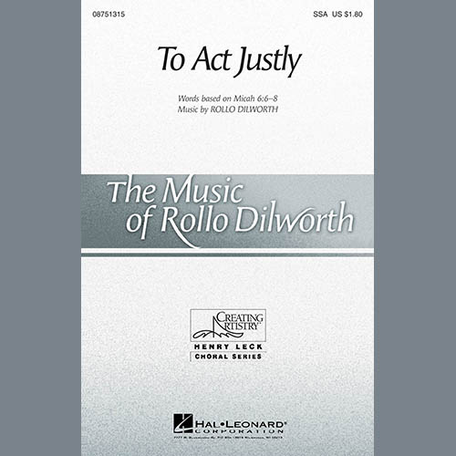Easily Download Rollo Dilworth Printable PDF piano music notes, guitar tabs for SSA Choir. Transpose or transcribe this score in no time - Learn how to play song progression.