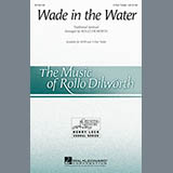 Download or print Rollo Dilworth Wade In The Water Sheet Music Printable PDF 9-page score for Concert / arranged 3-Part Treble Choir SKU: 163592.