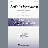 Download or print Rollo Dilworth Walk In Jerusalem Sheet Music Printable PDF 9-page score for Folk / arranged 3-Part Treble Choir SKU: 161896.