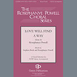 Download or print Rosephanye Powell Love Will Find A Way Sheet Music Printable PDF 15-page score for Gospel / arranged SATB Choir SKU: 459732.