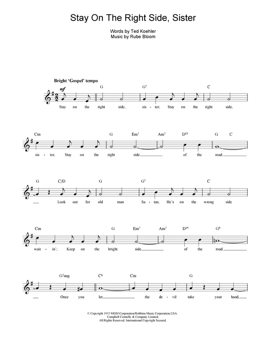Rube Bloom Stay On The Right Side Sister sheet music notes and chords. Download Printable PDF.