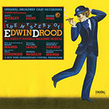 Download or print Rupert Holmes Don't Quit While You're Ahead (from The Mystery of Edwin Drood) Sheet Music Printable PDF 9-page score for Broadway / arranged Piano & Vocal SKU: 413141.