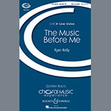 Download or print Ryan Kelly The Music Before Me Sheet Music Printable PDF 18-page score for Concert / arranged TBB Choir SKU: 254975.
