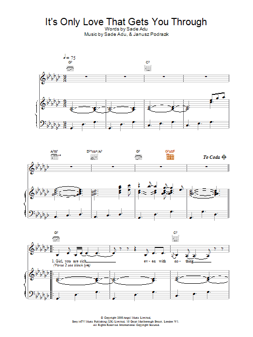 Sade It's Only Love That Gets You Through sheet music notes and chords. Download Printable PDF.