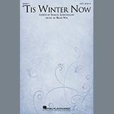 Download or print Samuel Longfellow and Brad Nix 'Tis Winter Now Sheet Music Printable PDF 11-page score for Christmas / arranged SATB Choir SKU: 447988.