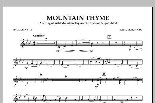 Samuel R. Hazo Mountain Thyme - Bb Clarinet 2 sheet music notes and chords. Download Printable PDF.