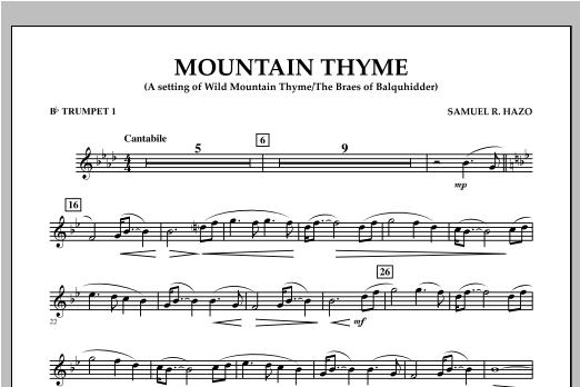 Samuel R. Hazo Mountain Thyme - Bb Trumpet 1 sheet music notes and chords. Download Printable PDF.