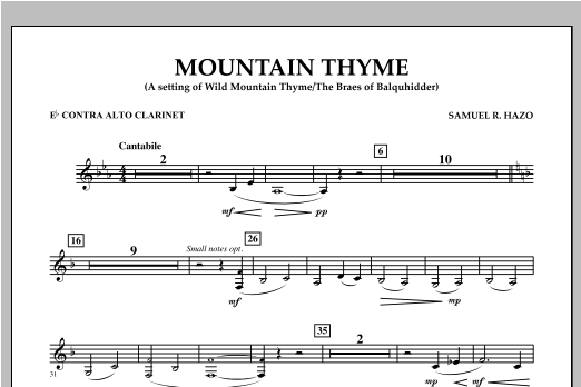 Samuel R. Hazo Mountain Thyme - Eb Contra Alto Clarinet sheet music notes and chords. Download Printable PDF.