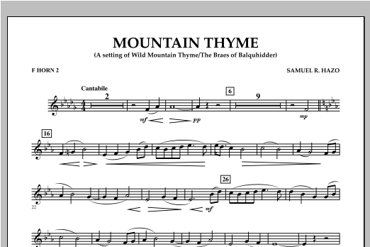 Samuel R. Hazo Mountain Thyme - F Horn 2 sheet music notes and chords. Download Printable PDF.