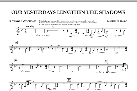 Samuel R. Hazo Our Yesterdays Lengthen Like Shadows - Bb Tenor Saxophone sheet music notes and chords. Download Printable PDF.