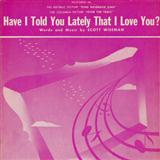 Download or print Scott Wiseman Have I Told You Lately That I Love You Sheet Music Printable PDF 1-page score for Pop / arranged ChordBuddy SKU: 166053.