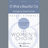 Download or print Shawn Kirchner O! What A Beautiful City Sheet Music Printable PDF 16-page score for Gospel / arranged SSA Choir SKU: 410574.