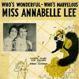 Download or print Sidney Clare Miss Annabelle Lee (Who's Wonderful, Who's Marvellous?) Sheet Music Printable PDF 5-page score for Concert / arranged Piano, Vocal & Guitar (Right-Hand Melody) SKU: 117731.