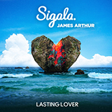 Download or print Sigala & James Arthur Lasting Lover Sheet Music Printable PDF 7-page score for Pop / arranged Piano, Vocal & Guitar (Right-Hand Melody) SKU: 482183.