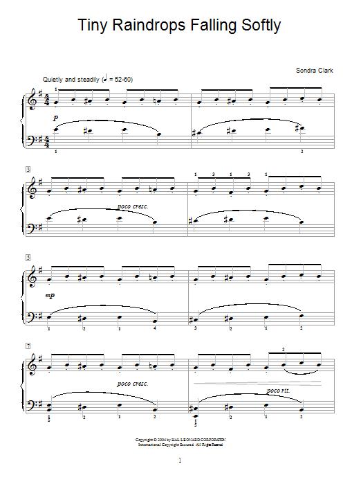 Sondra Clark Tiny Raindrops Falling Softly sheet music notes and chords. Download Printable PDF.