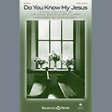 Download or print Stan Pethel Do You Know My Jesus? Sheet Music Printable PDF 7-page score for Gospel / arranged SATB Choir SKU: 186446.