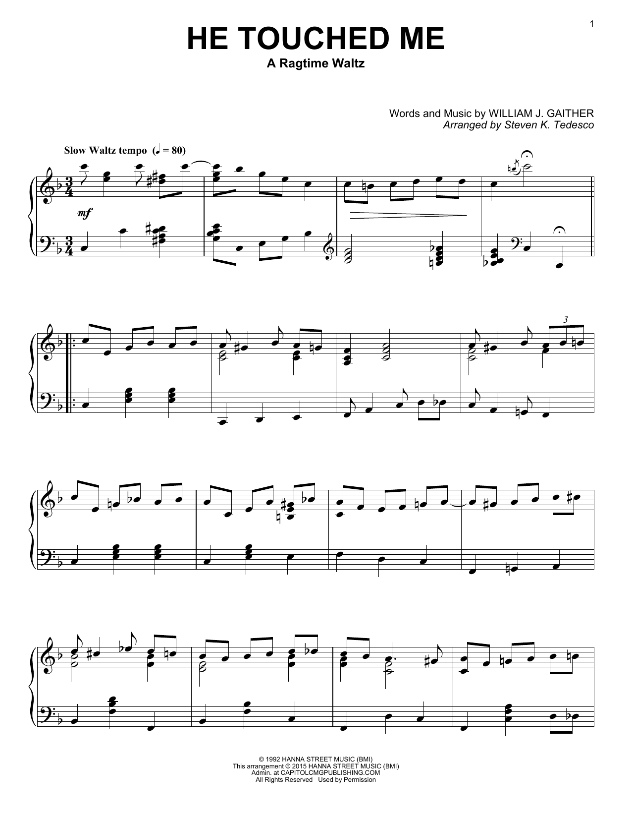Steven K. Tedesco He Touched Me [Ragtime version] sheet music notes and chords. Download Printable PDF.