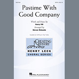 Download or print Steven Rickards Pastime With Good Company Sheet Music Printable PDF 10-page score for Festival / arranged 3-Part Treble Choir SKU: 198415.