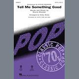 Download Stevie Wonder 'Tell Me Something Good (arr. Kirby Shaw)' Printable PDF 11-page score for Funk / arranged SAB Choir SKU: 414627.