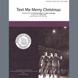 Download Straight No Chaser feat. Kristen Bell 'Text Me Merry Christmas (arr. Adam Scott)' Printable PDF 8-page score for Barbershop / arranged SSAA Choir SKU: 407099.