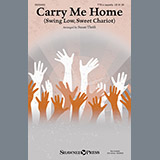 Download or print Susan Thrift Carry Me Home (Swing Low, Sweet Chariot) Sheet Music Printable PDF 6-page score for Folk / arranged TTB Choir SKU: 160207.
