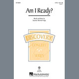 Download or print Suzanne Sherman Propp Am I Ready? Sheet Music Printable PDF 2-page score for Concert / arranged 2-Part Choir SKU: 156329.
