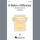 Download or print Suzanne Sherman Propp It Makes A Difference Sheet Music Printable PDF 10-page score for Festival / arranged 2-Part Choir SKU: 157108.