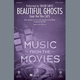 Download or print Taylor Swift Beautiful Ghosts (from the Motion Picture Cats) (arr. Mac Huff) Sheet Music Printable PDF 11-page score for Musical/Show / arranged SATB Choir SKU: 452885.