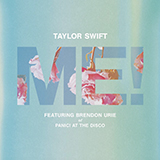Download or print Taylor Swift ME! (feat. Brendon Urie of Panic! At The Disco) Sheet Music Printable PDF 9-page score for Pop / arranged Big Note Piano SKU: 429509.
