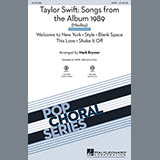 Download Taylor Swift 'Taylor Swift: Songs from the Album 1989 (Medley) (arr. Mark Brymer)' Printable PDF 11-page score for Country / arranged SATB Choir SKU: 158282.