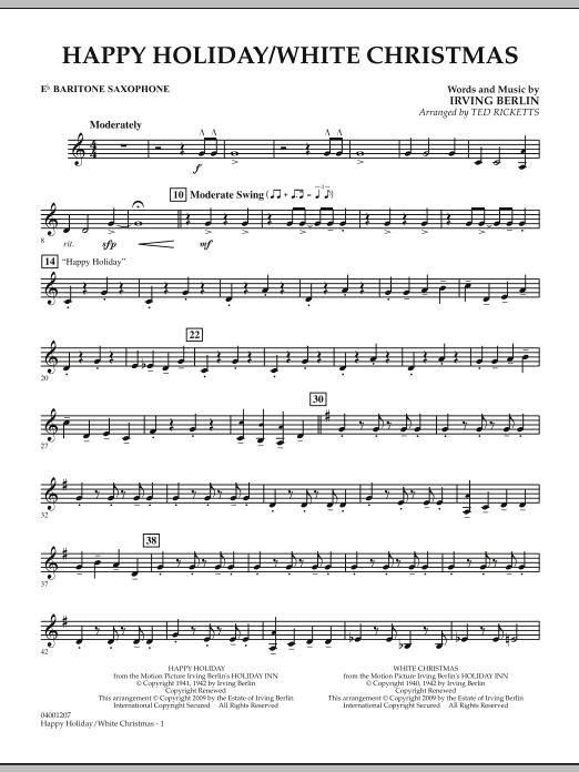 Ted Ricketts Happy Holiday/White Christmas - Eb Baritone Saxophone sheet music notes and chords